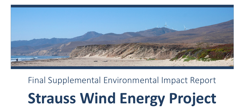 California Unions for Reliable Energy Targets Strauss Wind Energy Project in Santa Barbara County with CEQA Complaints